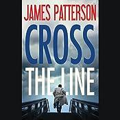 Cross the Line: Alex Cross, Book 24 | James Patterson