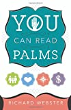 You Can Read Palms (0738719056) by Webster, Richard