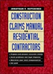 Construction Claims Manual for Reside...
