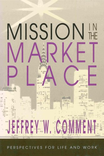 mission-in-the-marketplace-perspectives-for-life-and-work