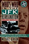 Who's Who In The JFK Assassination: A...