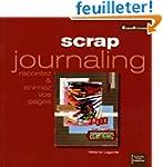 Scrap journaling : Racontez et animez...