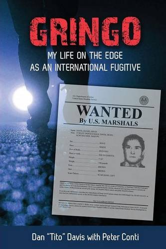 gringo-my-life-on-the-edge-as-an-international-fugitive