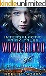 Wonderland (Intergalactic Fairy Tales...