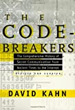 The Codebreakers: The Comprehensive History of Secret Communication from Ancient Times to the Internet (0684831309) by David Kahn