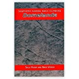 Southern Sierra Rock Climbing: Domelands (Book 3)