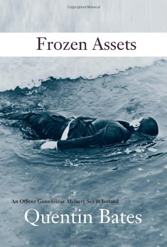 Image of Frozen Assets: Introducing the Gunnhilder Mystery Series Set in Iceland