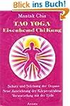 Tao Yoga Eisenhemd Chi Kung. Schutz u...