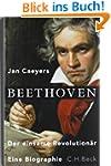 Beethoven: Der einsame Revolution�r