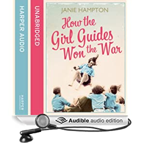 How the Girl Guides Won the War (Unabridged)