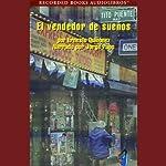 El Vendedor de Suenos - Bodega Dream (Texto Completo) | Ernesto Quinonez