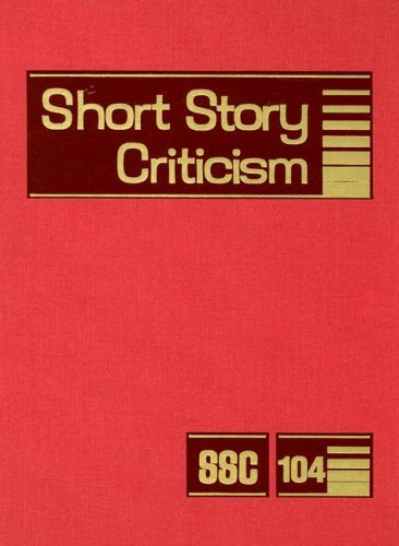 Short Story Criticism: Excerpts from Criticism of the Works of Short Fiction Writers