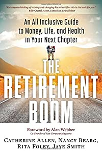 The Retirement Boom: An All Inclusive Guide to Money, Life, and Health in Your Next Chapter by Career Press
