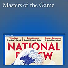 Masters of the Game Periodical by Kevin D. Williamson Narrated by Mark Ashby