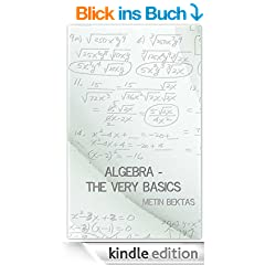Algebra - The Very Basics (English Edition)