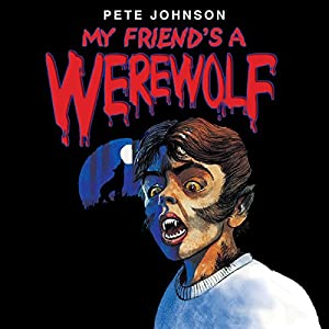 My Friend's a Werewolf Audiobook