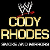 Smoke And Mirrors (Cody Rhodes)