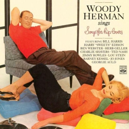 Sings Songs for Hip Lovers by Woody Herman, Marty Paich, Ben Webster, Harry Edison and Frank DeVool