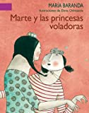img - for Marte y las princesas voladoras: 0 (A La Orilla Del Viento) (Spanish Edition) book / textbook / text book