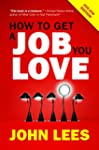 How to Get a Job You Love 2015-2016 E...