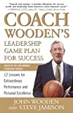 img - for Coach Wooden's Leadership Game Plan for Success: 12 Lessons for Extraordinary Performance and Personal Excellence book / textbook / text book