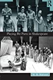 Playing Bit Parts in Shakespeare