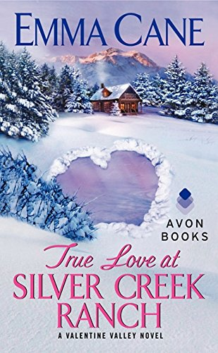 Image of True Love at Silver Creek Ranch: A Valentine Valley Novel