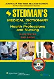 img - for Stedman's Medical Dictionary for the Health Professions and Nursing, 6th Edition, Illustrated, Australia/New Zealand Edition (Stedman's Medical Dictionary for the Health Professions & Nursing) book / textbook / text book