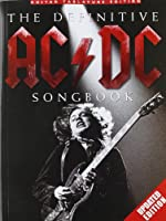 The Definitive AC/DC Songbook Updated Edition