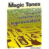 """Magic Tones: Schneller und leichter zur Improvisation (inkl. Audio-CD)von """"Paul Sch�tt"""""""