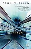 Negative Horizon: An Essay in Dromoscopy (0826489559) by Virilio, Paul