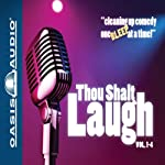 Thou Shalt Laugh |  Oasis Audio