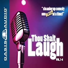 Thou Shalt Laugh (       UNABRIDGED) by  Oasis Audio Narrated by Thor Ramsey, Patricia Heaton, Tim Conway,  Sinbad, John Tesh