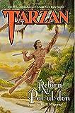 Tarzan: Return to Pal-ul-don (The Wild Adventures of Tarzan) (Volume 1)
