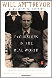 Excursions in the Real World: Memoirs (0140240292) by Trevor, William