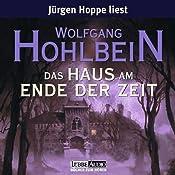 Das Haus am Ende der Zeit | Wolfgang Hohlbein