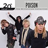 Poison Millennium Collection: 20th Century Masters