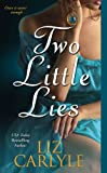 Two Little Lies (0743496116) by Carlyle, Liz