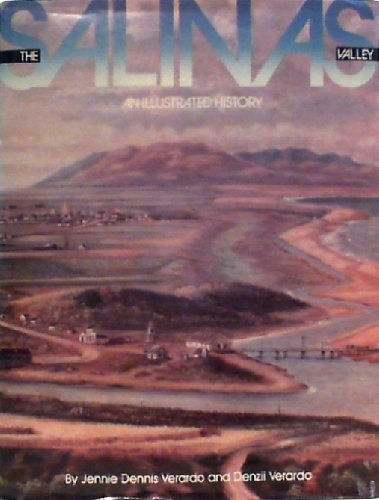 The Salinas Valley An Illustrated History