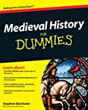 Medieval History For Dummies