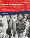 Edexcel AS History, Unit 1: Pursuing Life and Liberty: Equality in the USA, 1945-1968