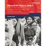 Edexcel AS History, Unit 1: Pursuing Life and Liberty: Equality in the USA, 1945-1968by Robin Bunce
