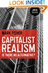 Capitalist Realism: Is There No Alter...