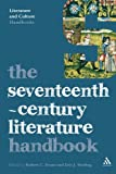 The Seventeenth-Century Literature Handbook (Literature and Culture Handbooks)