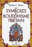 echange, troc Robert Beer - Les symboles du bouddhisme tibétain