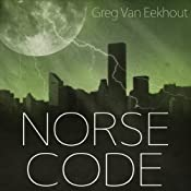 Norse Code | [Greg Van Eekhout]
