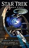 Star Trek: Typhon Pact: Plagues of Night (Star Trek: The Next Generation) (145164955X) by George III, David R.