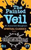 W. Somerset Maugham The Painted Veil (thINKing Classics)
