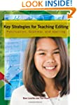 Key Strategies for Teaching Editing:...