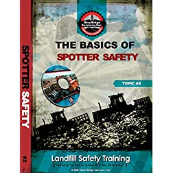 The Basics of Spotter Safety